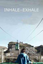 Inhale-Exhale – Inspiră-expiră (2019)
