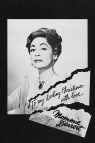 Mommie Dearest – Draga mea mamă (1981)