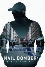 Nail Bomber: Manhunt – David Copeland: Teroare la Londra (2021)