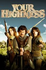 Your Highness – Măria Ta (2011)