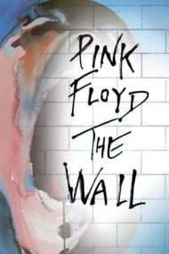 Pink Floyd: The Wall – Pink Floyd: Zidul (1982)