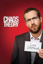 Chaos Theory – Teoria haosului (2008)