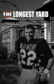 The Longest Yard – Cea mai lungă pasă (1974)