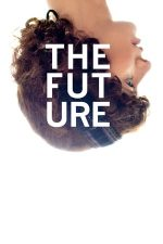 The Future – Viitorul (2011)