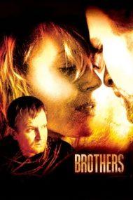 Brothers – Fraţi (2004)