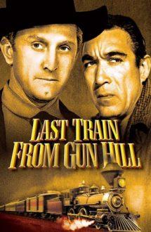 Last Train from Gun Hill – Ultimul tren din Gun Hill (1959)