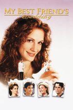 My Best Friend's Wedding – Iubitul meu se însoară (1997)