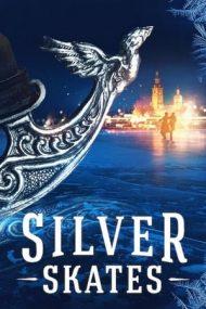 Silver Skates – Pasiune în orașul înghețat (2020)