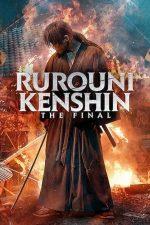 Rurouni Kenshin: Final Chapter Part I – The Final – Kenshin Rătăcitorul: Sfârșitul (2021)