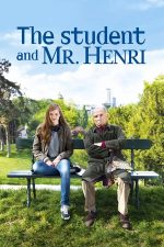 The Student and Mister Henri – Studenta și domnul Henri (2015)