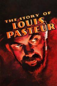 The Story of Louis Pasteur – Viața lui Pasteur (1936)