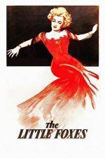 The Little Foxes – Vulpile (1941)