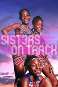 Sisters on Track – Viața e o cursă (2021)