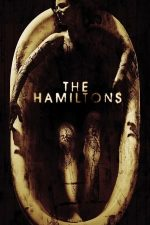 The Hamiltons (2006)