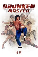 Drunken Master – Maestrul bețiv (1978)