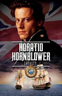 Hornblower: Loyalty – Hornblower: Loialitate (2003)