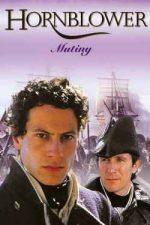 Hornblower: Mutiny – Hornblower: Răzmerița (2001)