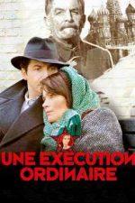 An Ordinary Execution – O execuție obișnuită (2010)