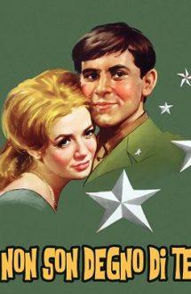I'm Not Worthy Of You – Nu sunt demn de tine (1965)