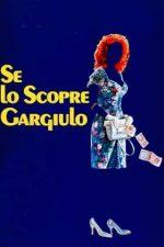 Se lo scopre Gargiulo – Dacă află Gargiulo (1988)