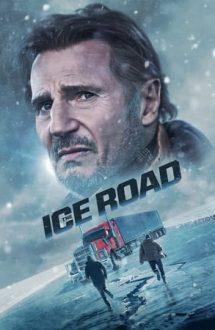 The Ice Road – Drumul terorii (2021)