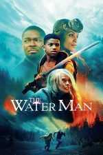 The Water Man – Omul apelor (2020)