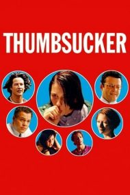 Thumbsucker – Cu degetu-n gură (2005)