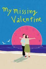 My Missing Valentine (2020)