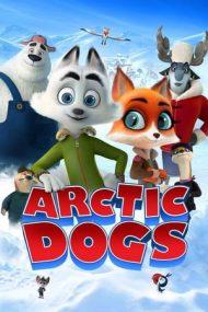 Arctic Justice – Căţeii arctici: Cursă pe zăpadă (2019)