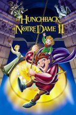 The Hunchback of Notre Dame 2: The Secret of the Bell – Cocoșatul de la Notre-Dame 2 (2002)