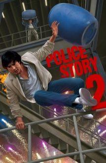 Police Story 2 – Protectorul 2 (1988)