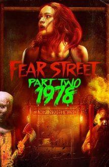 Fear Street 2 – Străzile groazei – Partea 2: 1978 (2021)