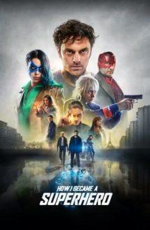 How I Became a Super Hero – Cum am devenit supererou (2020)