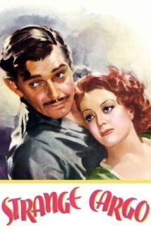 Strange Cargo – Încărcătură stranie (1940)