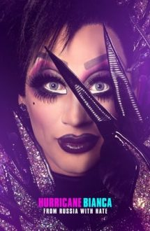 Hurricane Bianca: From Russia with Hate (2018)