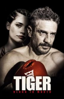 Tiger, Blood in the Mouth – Sânge în gură (2016)