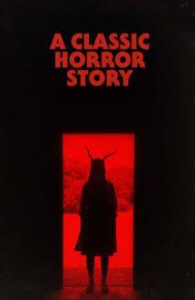 A Classic Horror Story – O poveste de groază clasică (2021)