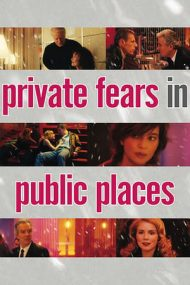Coeurs / Private Fears in Public Places – Inimi (2006)