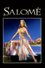 Salome – Salomeea (1953)