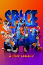 Space Jam: A New Legacy – Space Jam: O nouă eră (2021)