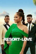 Resort to Love – Cui pe cui se scoate (2021)