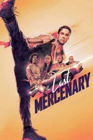 The Last Mercenary – Ultimul mercenar (2021)
