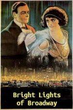 Bright Lights of Broadway (1923)