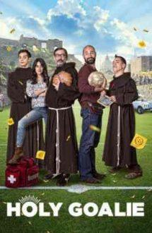 Holy Goalie – Goluri pentru Domnul (2017)