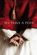We Have a Pope – Cu Papa la psihiatru (2011)