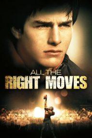 All the Right Moves – Șansa unei vieți (1983)