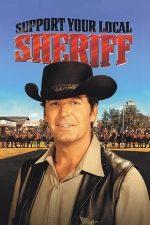 Support Your Local Sheriff! – Nu trageți în șerif! (1969)