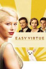 Easy Virtue – Secrete din trecut (2008)