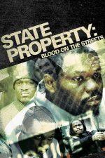 State Property 2 – Stăpânii străzilor 2 (2005)