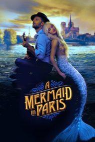 Mermaid in Paris (2020)